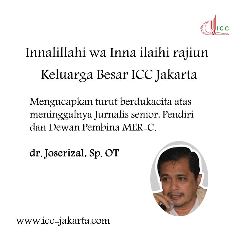 Turut Berduka Cita Atas Wafatnya dr Joserizal, Sp. OT
